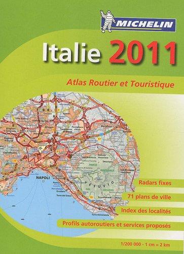 Italie : Atlas routier et touristique 1/200 000