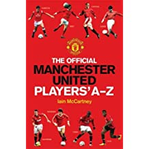 The Official Manchester United Players' A-Z