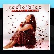 Flamenco: Poniendo El Alma by Rocio Diaz (2011-03-09)