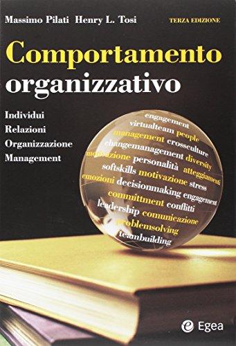 Comportamento organizzativo. Individui, relazioni, organizzazione, management: 1