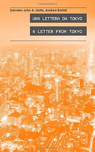 Una Lettera da Tokyo: A Letter from Tokyo (Racconti d'Abitare) por Salvator-John A. Liotta