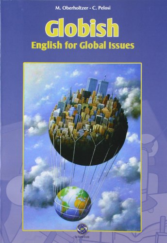Globish. English for global issues. Con espansione online. Per la Scuola media