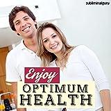 Enjoy Optimum Health (Subliminal Album)