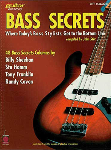 Bass Secrets: Where Today's Bass Stylists Get to the Bottom Line (Guitar Magazine) (English Edition)