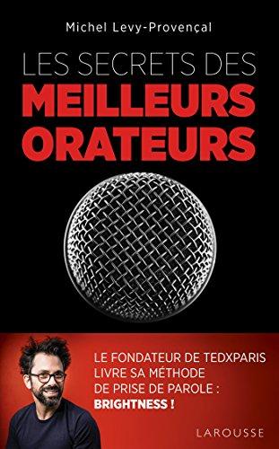 Les secrets des meilleurs orateurs par Michel Lévy-Provençal