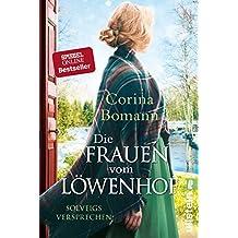 Die Frauen vom Löwenhof - Solveigs Versprechen (Die Löwenhof-Saga 3) (German Edition)