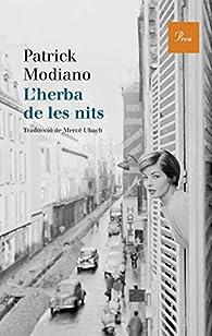 L'herba de les nits: Premi Nobel de Literatura 2014 par  Patrick Modiano