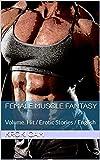 Female Muscle Fantasy: Volume. Hit / Erotic Stories / English (English Edition)