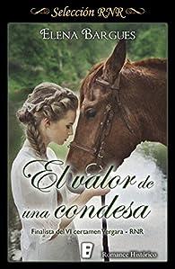 El valor de una condesa: Finalista premio RNR par Elena Bargues