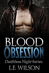 Blood Obsession (A Vampire Paranormal Romance) (Deathless Night Series Book 3)