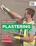The City & Guilds Textbook: Level 1 Diploma in Plastering