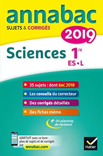 Annales Annabac 2019 Sciences 1re ES, L: sujets et corrigés du bac Première ES, L par Hélène Hervé