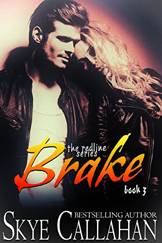 brake-the-redline-series-book-3