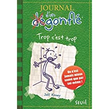 Journal d'un dégonflé - tome 3 Trop c'est trop (3)