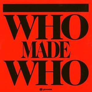 WHO MADE WHO - Whomadewho -CD Album