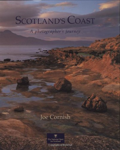 Scotland's Coast: A Photographer's Journey by Joe Cornish (2005-04-01)