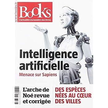 BOOKS Nº94 FEVRIER 2019: Intelligence artificielle : menace sur Sapiens