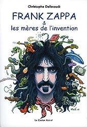 Frank Zappa et les mères de l'invention