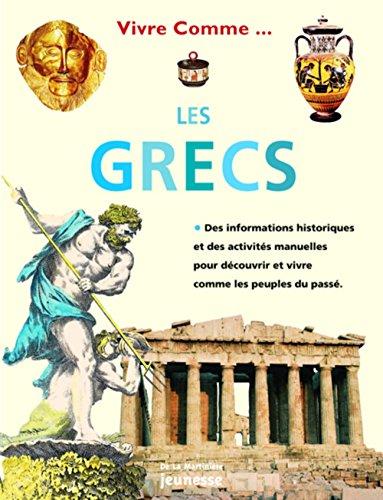 Vivre comme les Grecs par Richard Tames