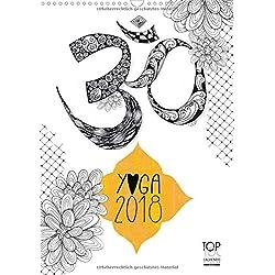 Yoga Kalender 2018 (Wandkalender 2018 DIN A3 hoch) Dieser erfolgreiche Kalender wurde dieses Jahr mit gleichen Bildern und aktualisiertem Kalendarium ... zu gestalten. (Monatskalender, 14 Seiten )