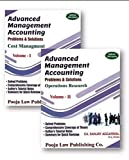 Advanced Management Accounting (Cost Management and Operations Research)Problems & Solutions (Sets of 2 volumes)Old Syllabus Latest Edition for CA Final By Sanjay Aggarwal Applicable for May 2019 Exam