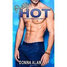Pretty Hot: Volume 1 (The Pretty Trilogy)