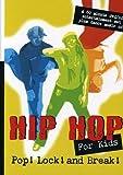 Hip Hop for Kids: Pop Lock & Break [Import USA Zone 1]...