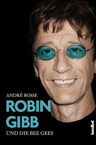 Robin Gibb und die Bee Gees -