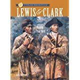 Sterling Biographies??: Lewis & Clark: Blazing a Trail West by John Burrows (2008-08-05)