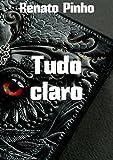 Tudo claro (Portuguese Edition)