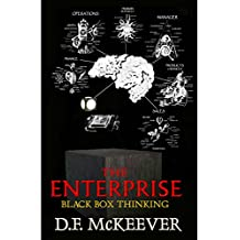 The Enterprise; Black Box Thinking: Designovation: the process for bringing plans into reality. (Designovation Philosophy Book 1)