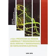 UF0886 Prevención de riesgos laborales y medioambientales en  el montaje y mantenimiento de instalaciones eléctricas
