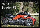 CanAm Spyder F3 (Tischkalender 2019 DIN A5 quer): Motorrad-Feeling ohne Motorrad: Das bullige HighTech-Trike CanAm Spyde