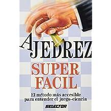 Ajedrez Super Facil - El Metodo Mas Accesible