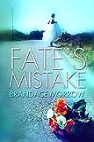 Fate's Mistake: A Cowboy Romance (Los Rancheros Book 2)