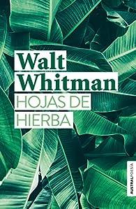 Hojas de hierba par Walt Whitman
