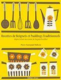 Recettes de Beignets et Puddings Traditionnels (La cuisine d'Auguste Escoffier t. 2)