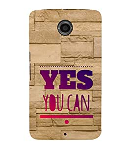 EPICCASE motivational quotes Mobile Back Case Cover For Motorola Google Nexus 6 (Designer Case)