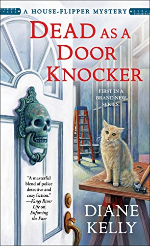 Dead as a Door Knocker: A House-Flipper Mystery (Womens Flipper)