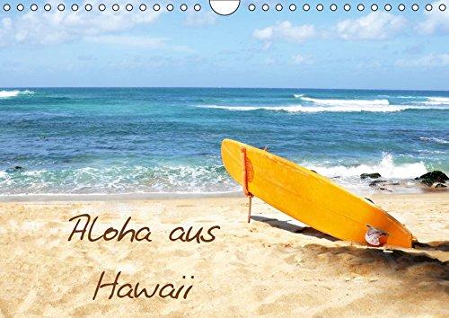 Aloha aus Hawaii (Wandkalender 2019 DIN A4 quer): Traumhafte Bilder aus der wunderschönen Welt von Aloha und Hawaii. (Monatskalender, 14 Seiten ) (CALVENDO Natur)