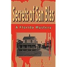 Secrets of San Blas by Charles Farley (2012-03-01)