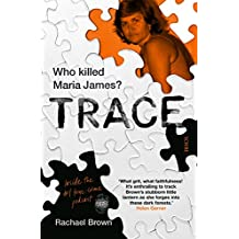 Trace: who Killed Maria James?