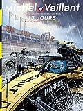 Michel Vaillant - Nouvelle Saison - tome 8 - 13 jours - Format Kindle - 9791034745937 - 9,99 €