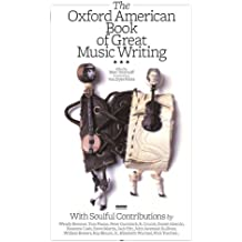 The Oxford American book of Great Music Writing