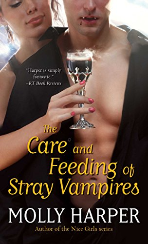 The Care and Feeding of Stray Vampires (Half Moon Hollow series)