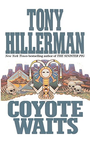 Coyote Waits (A Leaphorn and Chee Novel Book 10) (English Edition) -
