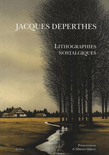 Jacques Deperthes : Lithographies nostal...