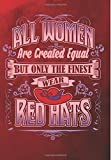 All Women Are Created Equal But Only The Finest Wear Red Hats: 2018 - 2019 Calendars, Journal, Planners & Personal Organizers - Organization - Red Hat ... Planners, Red Hat Society, Red Hats)