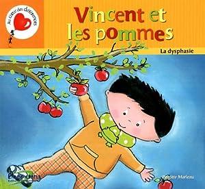 vignette de 'Vincent et les pommes (Brigitte Marleau)'