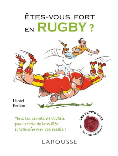 Etes-vous fort en rugby ?
